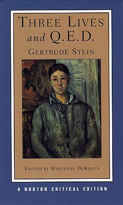 Three Lives And Q.E.D. By Stein, Gertrude/ Dekoven, Marianne (EDT)